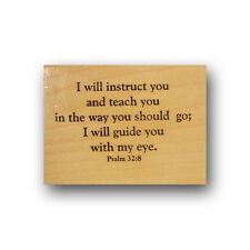 I will Instruct you Mounted rubber stamp Christian bible verse Psalm 32:8 Cm3