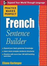 Practice Makes Perfect French Sentence Builder (Paperback or Softback)
