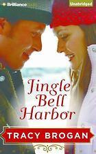 A Bell Harbor Novella: Jingle Bell Harbor by Tracy Brogan (2015, CD, Unabridged)