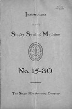 Manual for Singer Sewing Machine No. 15-30