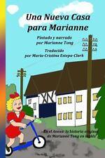 Una Nueva Casa para Marianne by Marianne Tong (2014, Paperback)