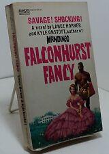 Falconhurst Fancy by Lance Horner and Kyle Onstott