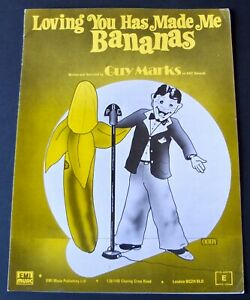GUY MARKS LOVING YOU HAS MADE ME BANANAS SHEET MUSIC (1978) POP NOVELTY ENGLAND
