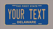 """Delaware custom novelty license plate-your name or text 6""""x12""""-FREE SHIPPING"""