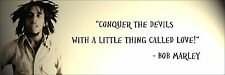 """Bob Marley """"Conquer The Devils"""" Quote Poster Print 7""""x21"""" On Matte Canvas"""