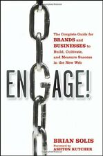 Engage: The Complete Guide for Brands and Businesses to Build, Cultivate, and Me