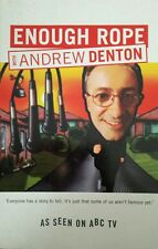 Enough Rope Andrew Denton FREE AUS POST very good used condition Paperback 2003