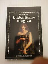 saggio filosofia esoterismo EVOLA 1989 MELITA L' Idealismo Magico