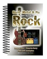 How To Play Hard, Metal & Nu Rock: Easy-to-Use, Easy-to-Carry, Over 100 Example…