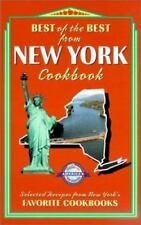 Best of the Best from New York Cookbook : Selected Recipes from New York's Fa...
