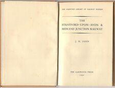 Stratford upon Avon & Midland Junction Railway J M Dunn Oakwood Press 1952