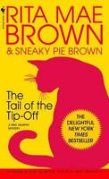 The Tail of the Tip-Off: A Mrs. Murphy Mystery by Brown, Rita Mae