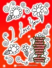 Ik Hou Van Je in Engels Kleurboek 20 Tekeningen Gemakkelijk Gebruiken...