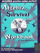 Algebra Survival Guide Workbook: Thousands of Problems to Sharpen Skills and Enh