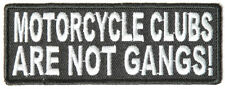 MOTORCYCLE CLUBS ARE NOT GANGS - IRON or SEW ON PATCH