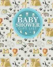 Baby Shower Gift List: Baby Shower Gift Book, Gift Lists Registry, Gift Log...