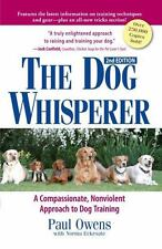 The Dog Whisperer 2Nd Edition: The Compassionate, Nonviolent Approach to Dog Tra