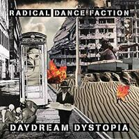 Radical Dance Faction (RDF) - Daydream Dystopia (NEW 2CD)