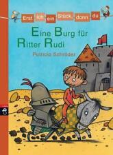 ►►►UNGELESEN: Erst ich ein Stück, dann du - Eine Burg für Ritter Rudi