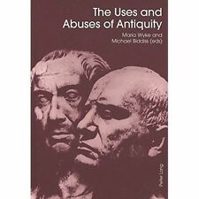 The Uses and Abuses of Antiquity (Smithsonian Series in Archaeological-ExLibrary