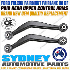 BRAND NEW Pair Ford Falcon BA BF Rear Upper Control Arm incl. Bushes 2002 - 2008