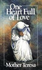 One Heart Full of Love by Mother Teresa of Calcutta (1988, Paperback)