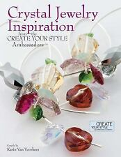 Crystal Jewelry Inspiration from the Create Your Style Ambassadors by Karin...