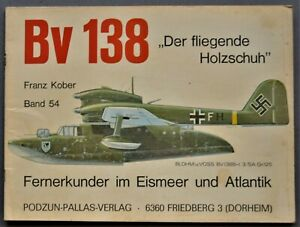 Bv 138 Der Fliegende Holzschuh SC Franz Kober 1979 Podzun-Pallas-Verlag