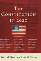 The Constitution in 2020 (Hardback book, 2009)
