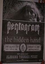 Very Rare Pentagram Jan 15 2005 Poster W/ Alabama Thunderpussy & The Hidden Hand