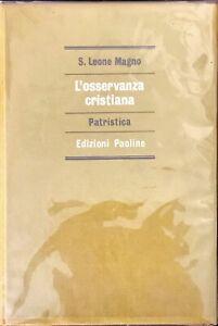 L'OSSERVANZA CRISTIANA PATRISTICA - S. LEONE MAGNO - PAOLINE