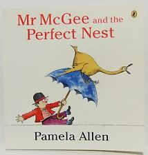 Mr McGee and the Perfect Nest Pamela Allen What is Best Children's picture book