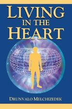 Living in the Heart: How to Enter into the Sacred