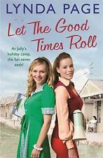 Let the Good Times Roll by Lynda Page (Paperback) New Book