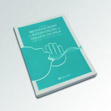 METODOLOGIAS DE INTERVENçÃO EM TERAPIA DA FALA - 1º VOLUME
