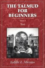 Talmud for Beginners: Text, Vol. 2: By Abrams, Judith Z.