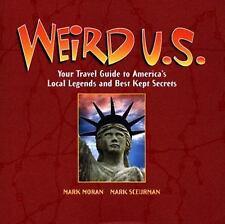 Weird U S Travel Guide to America's Local Legends & Best Kept Secrets BRAND NEW