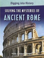 NEW - Solving the Mysteries of Ancient Rome (Digging Into History)