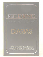 AA - REFLECTIONS - SPANISH EDITION - REFLEXIONES DIARIAS - DAILY READER