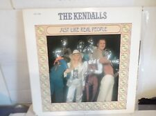 The Kendalls JUST LIKE REAL PEOPLE LP Ovation OV-1739 NM 1979