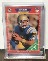 1989 TROY AIKMAN DALLAS COWBOYS PRO SET PROSPECT NO. 1 PICK ROOKIE #490 RC