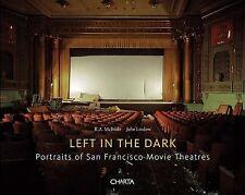 R.A. McBride & Julie Lindow: Left in the Dark: Portraits of San Francisco Movie