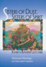 Sisters of Dust, Sisters of Spirit: Womanist Wordings on God and Creation by Ba