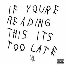 Drake - If You're Reading This It's Too Late , CD Used Very Good, Free Shipping
