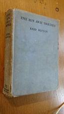 FIVE RUN AWAY TOGETHER enid blyton hb 1944 1st ed