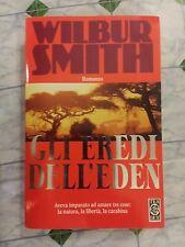 GLI EREDI DELL'EDEN - WILBUR SMITH - 1994 - TEADUE - 1° ED. -