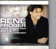 Rene Froger-Daar Sta Je Dan 2013 promo cd single