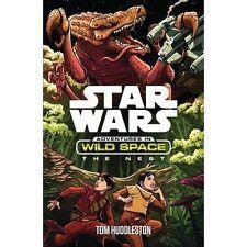 Star Wars: aventuras en el espacio salvaje: el nido por Tom Huddleston, Lucasfilm Ltd (