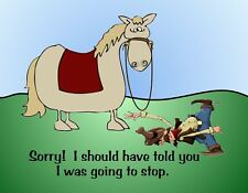 METAL MAGNET Cowboy On Ground Horse Sorry Should Have Told Stop Humor MAGNET