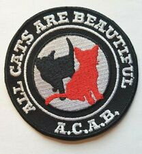 ACAB ALL CATS ARE BEAUTIFUL  PATCH (MBP 217)
